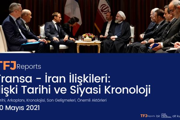 Fransa – İran İlişkileri: İlişki Tarihi ve Siyasi Kronoloji (IA1006-TR)